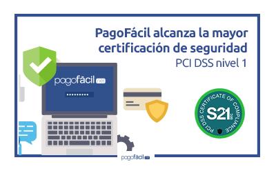 PagoFácil alcanza la mayor certificación de seguridad: PCI DSS nivel 1